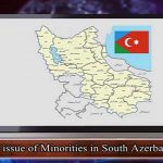 The issue of Minorities in South Azerbaijan