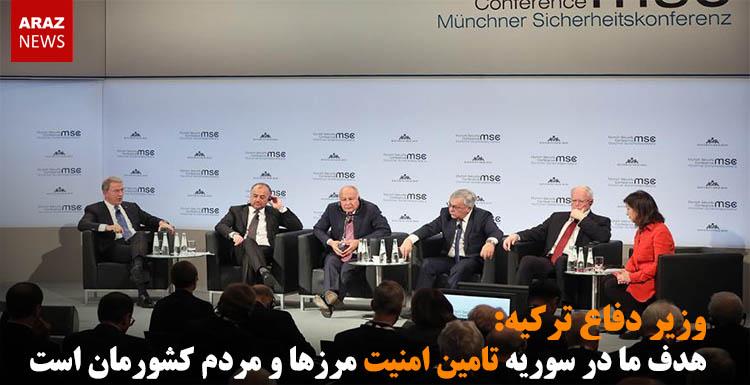 وزیر دفاع ترکیه: هدف ما در سوریه تامین امنیت مرزها و مردم کشورمان است