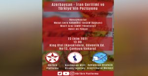 کنفرانس «تنش بین آزربایجان و ایران و موضع ترکیه» در آنکارا برگزار میشود